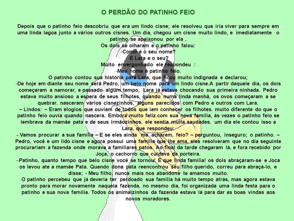 O PERDÃO DO PATINHO FEIO