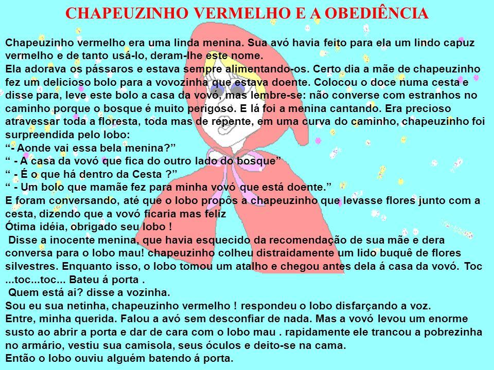 CHAPEUZINHO VERMELHO E A OBEDIÊNCIA