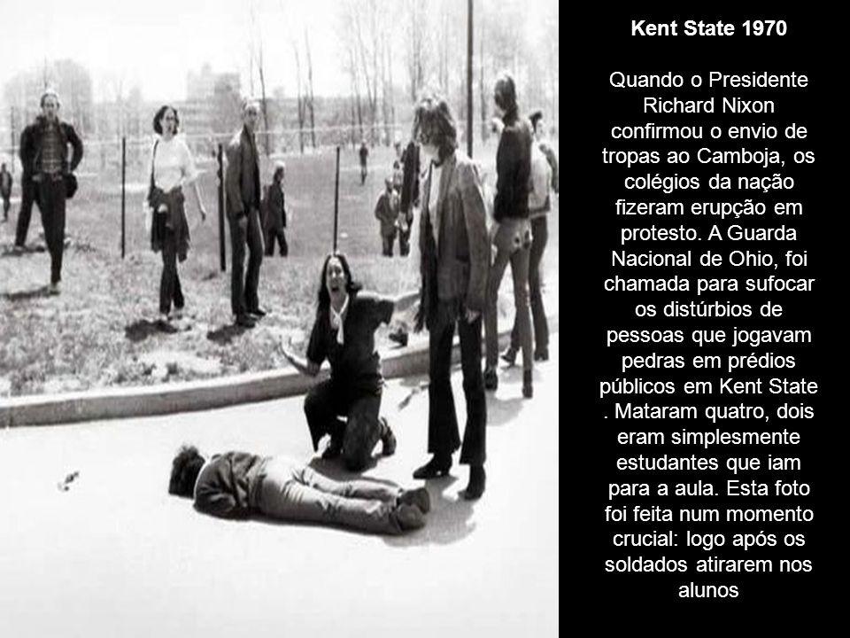 Kent State 1970 Quando o Presidente Richard Nixon confirmou o envio de tropas ao Camboja, os colégios da nação fizeram erupção em protesto.