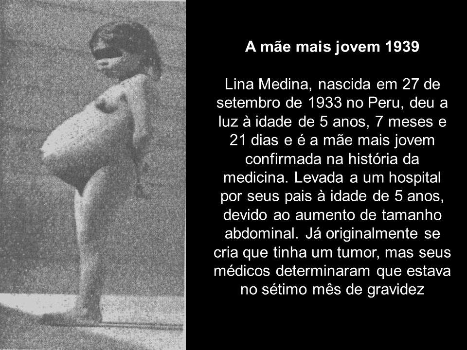 A mãe mais jovem 1939 Lina Medina, nascida em 27 de setembro de 1933 no Peru, deu a luz à idade de 5 anos, 7 meses e 21 dias e é a mãe mais jovem confirmada na história da medicina.