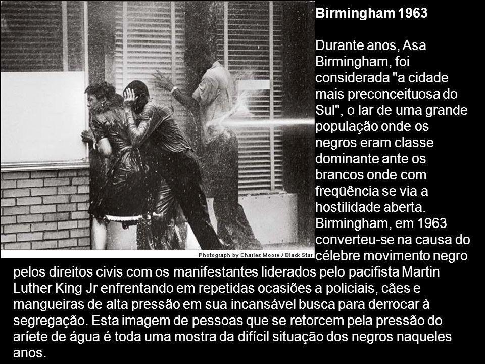 Birmingham 1963. Durante anos, Asa. Birmingham, foi