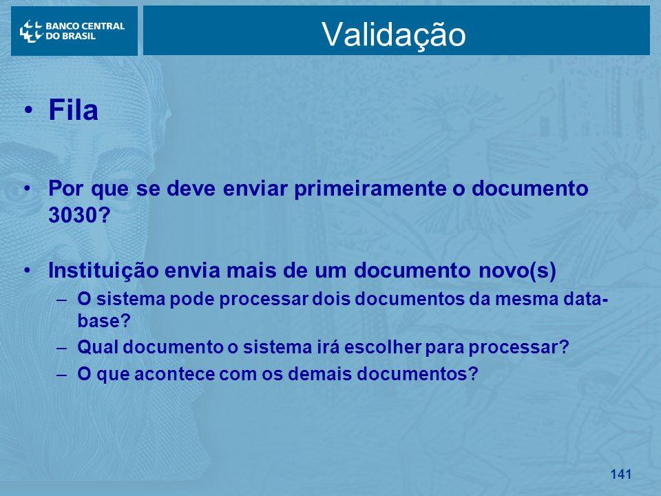 Validação Fila Por que se deve enviar primeiramente o documento 3030