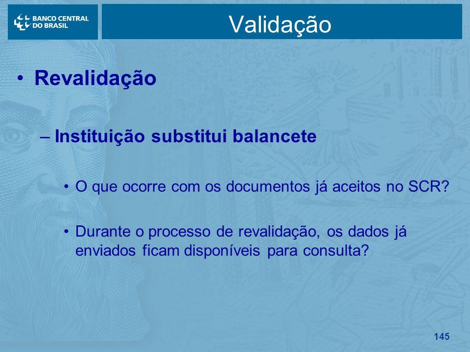 Validação Revalidação Instituição substitui balancete