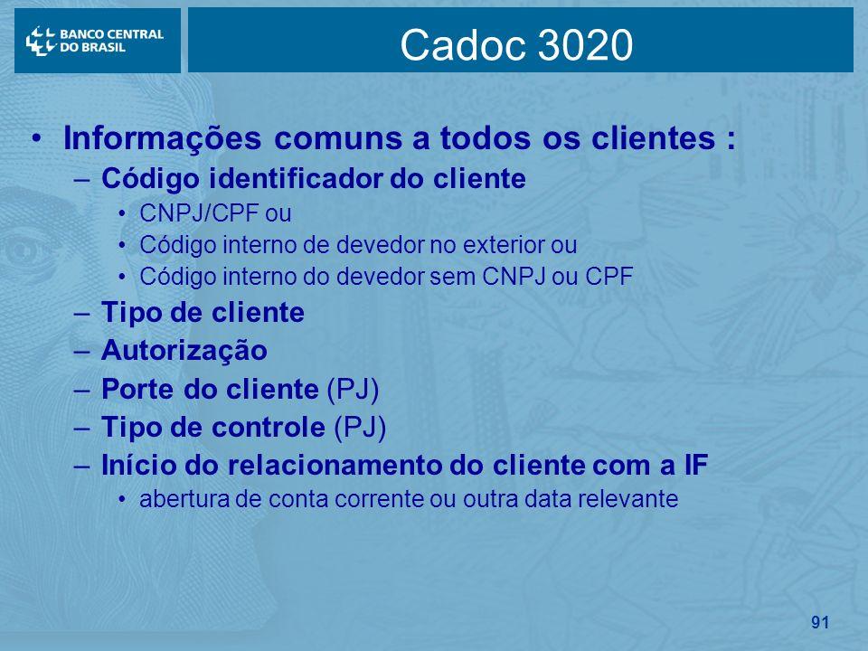 Cadoc 3020 Informações comuns a todos os clientes :