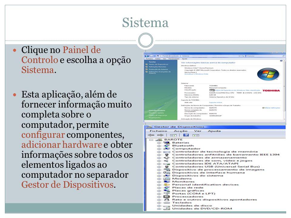 Sistema Clique no Painel de Controlo e escolha a opção Sistema.