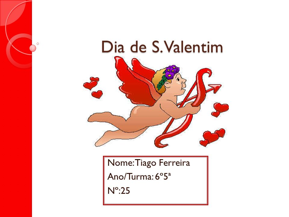 Nome: Tiago Ferreira Ano/Turma: 6º5ª Nº:25