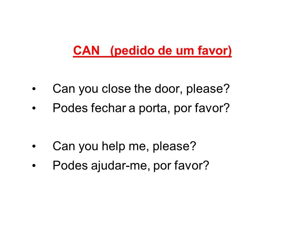 CAN (pedido de um favor)