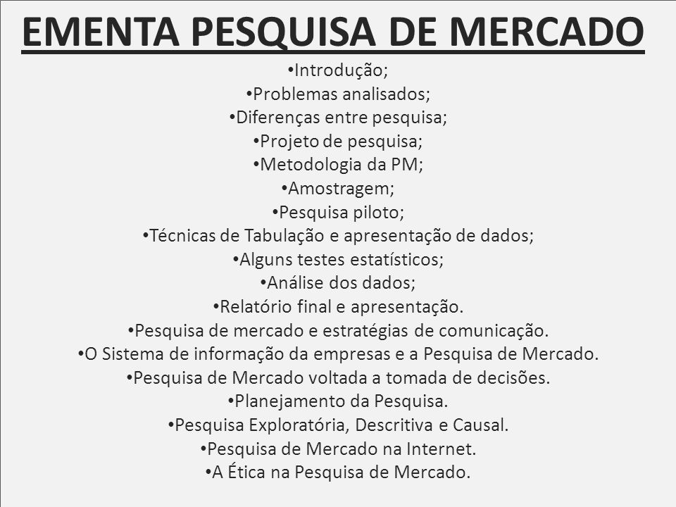 EMENTA PESQUISA DE MERCADO