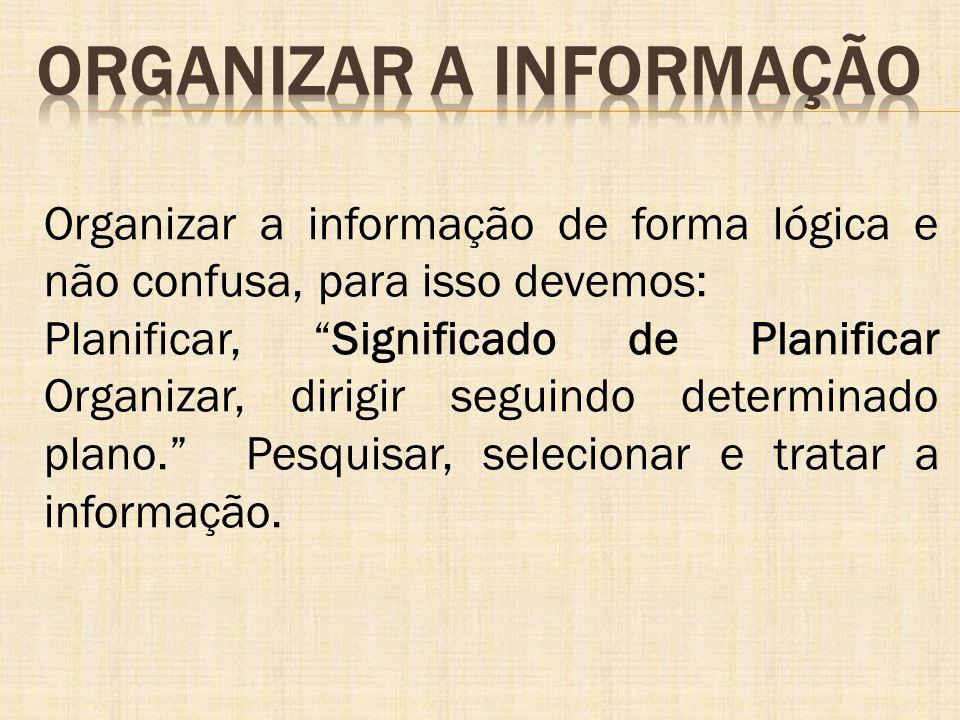 Organizar a informação