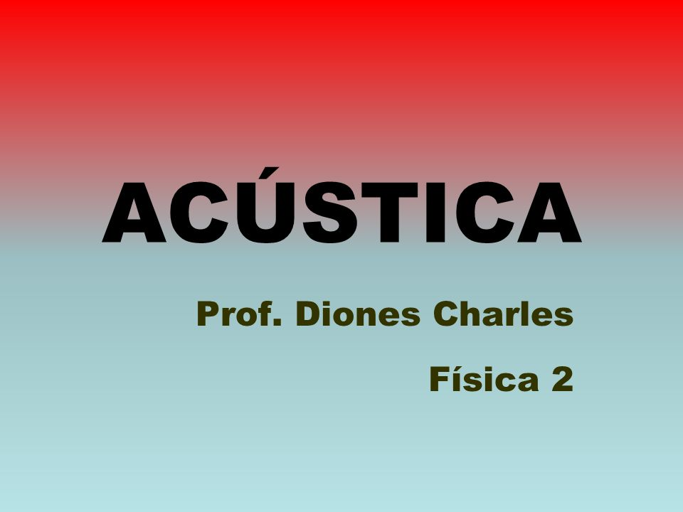 Prof. Diones Charles Física 2