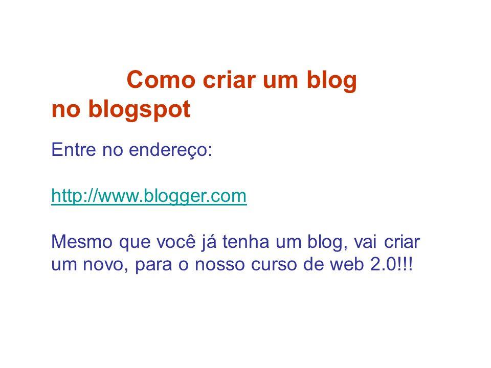 no blogspot http://www.blogger.com