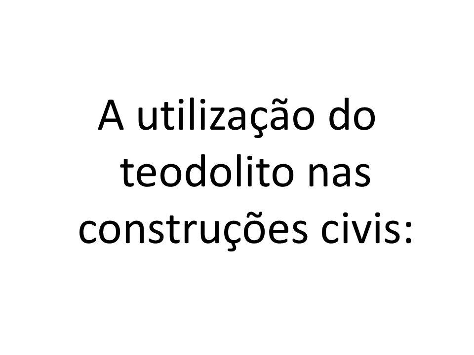 A utilização do teodolito nas construções civis: