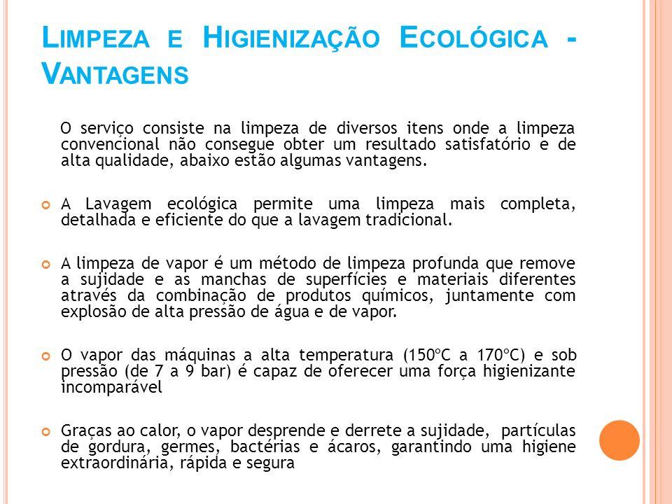Limpeza e Higienização Ecológica - Vantagens