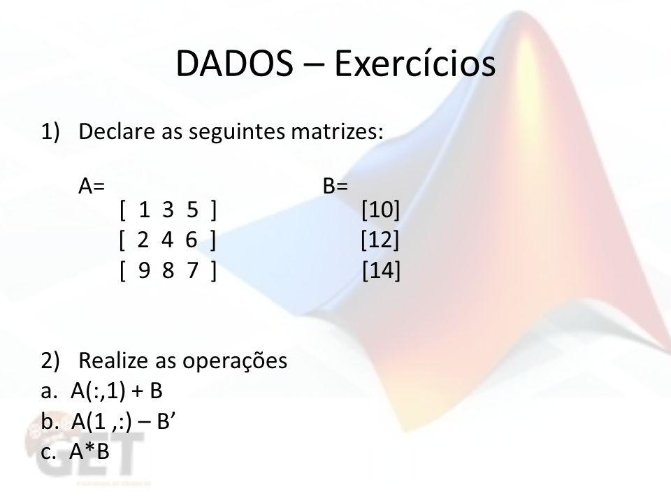 DADOS – Exercícios