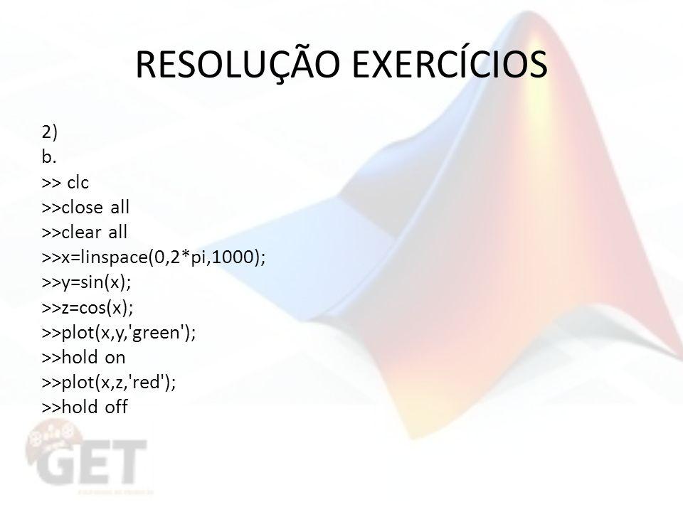 RESOLUÇÃO EXERCÍCIOS