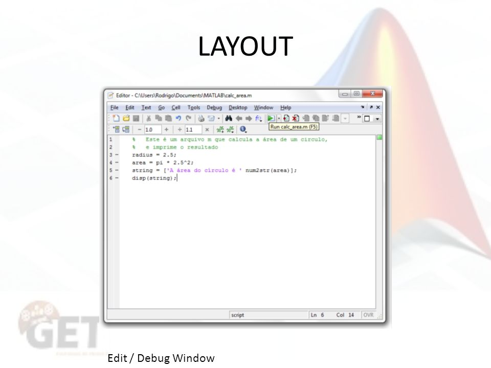 LAYOUT Edit / Debug Window