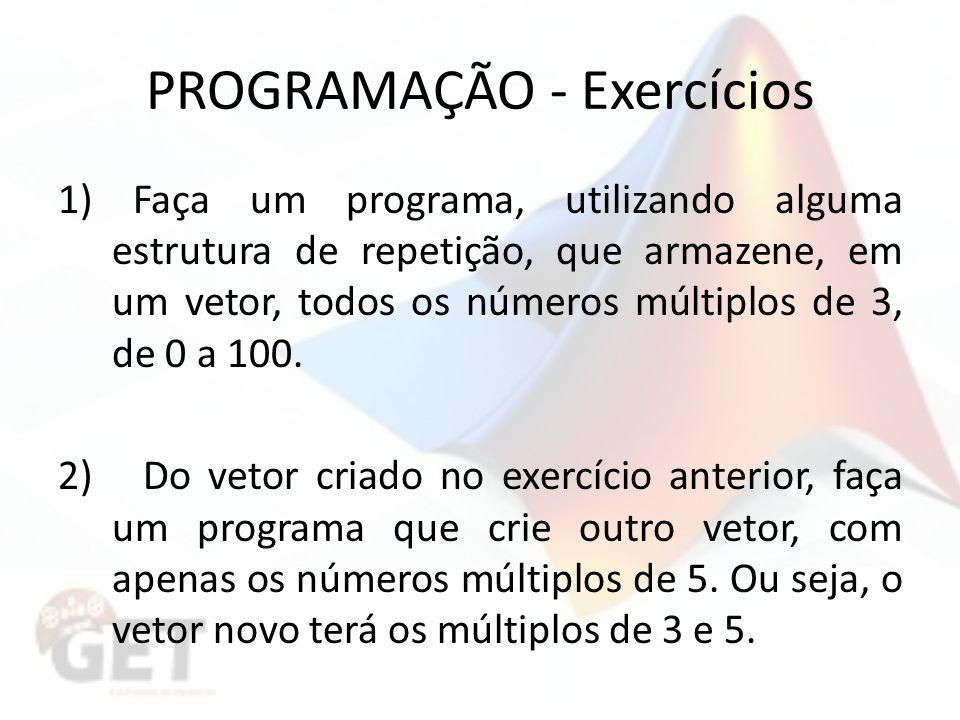 PROGRAMAÇÃO - Exercícios