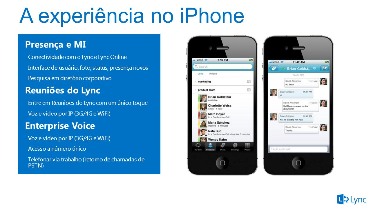 A experiência no iPhone