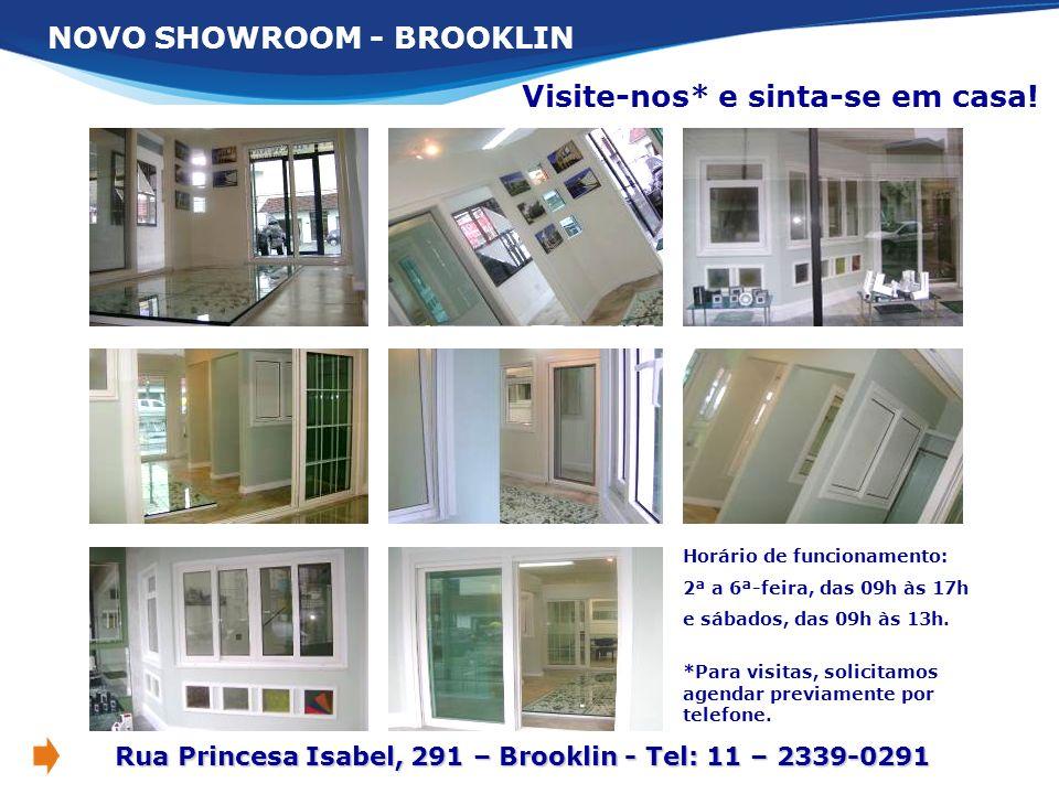NOVO SHOWROOM - BROOKLIN Visite-nos* e sinta-se em casa!