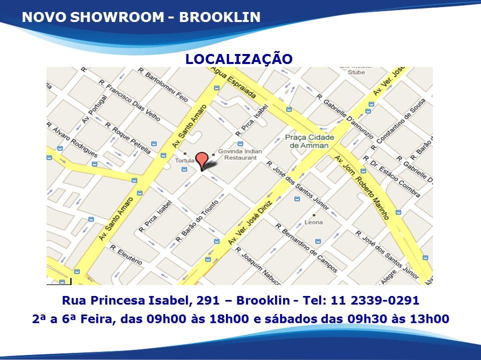 NOVO SHOWROOM - BROOKLIN LOCALIZAÇÃO