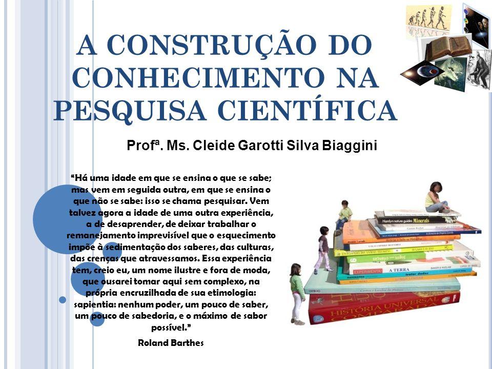 A CONSTRUÇÃO DO CONHECIMENTO NA PESQUISA CIENTÍFICA