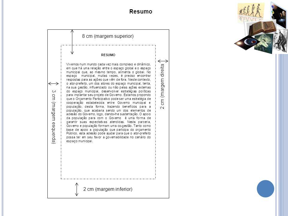 Resumo 8 cm (margem superior) 2 cm (margem direita