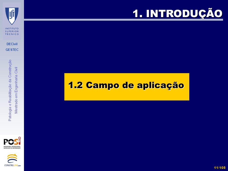 1. INTRODUÇÃO 1.2 Campo de aplicação