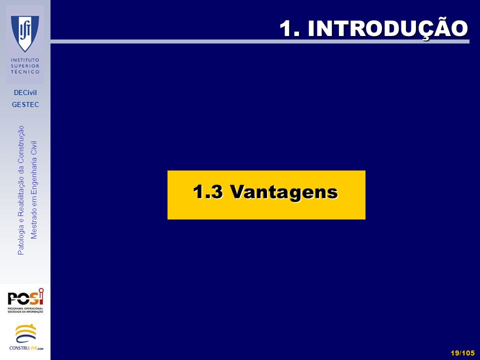 1. INTRODUÇÃO 1.3 Vantagens