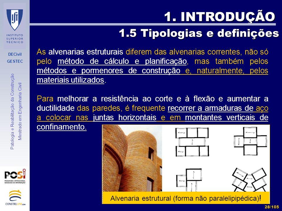 Alvenaria estrutural (forma não paralelipipédica)!