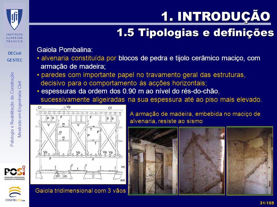 1. INTRODUÇÃO 1.5 Tipologias e definições Gaiola Pombalina:
