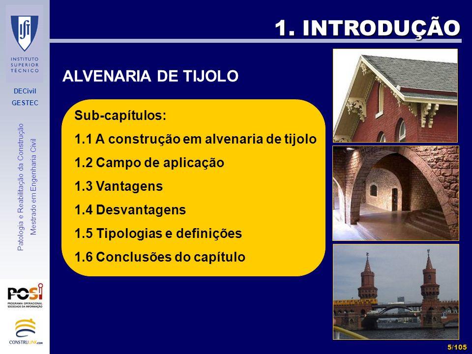 1. INTRODUÇÃO ALVENARIA DE TIJOLO Sub-capítulos: