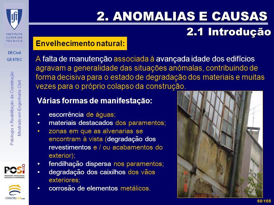 2. ANOMALIAS E CAUSAS 2.1 Introdução Envelhecimento natural: