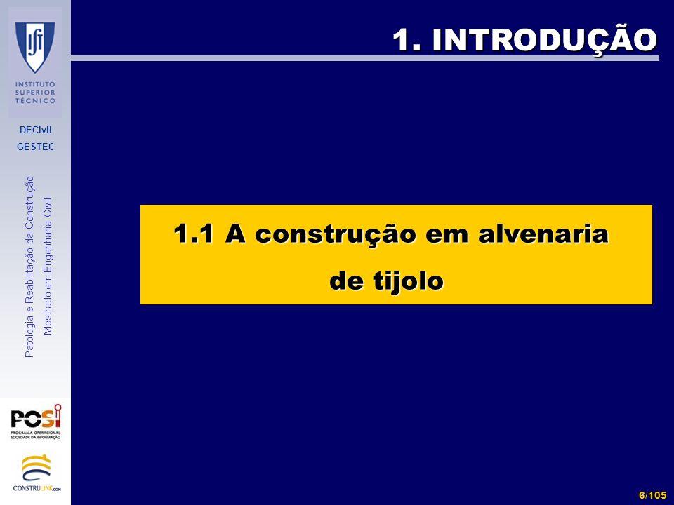 1.1 A construção em alvenaria