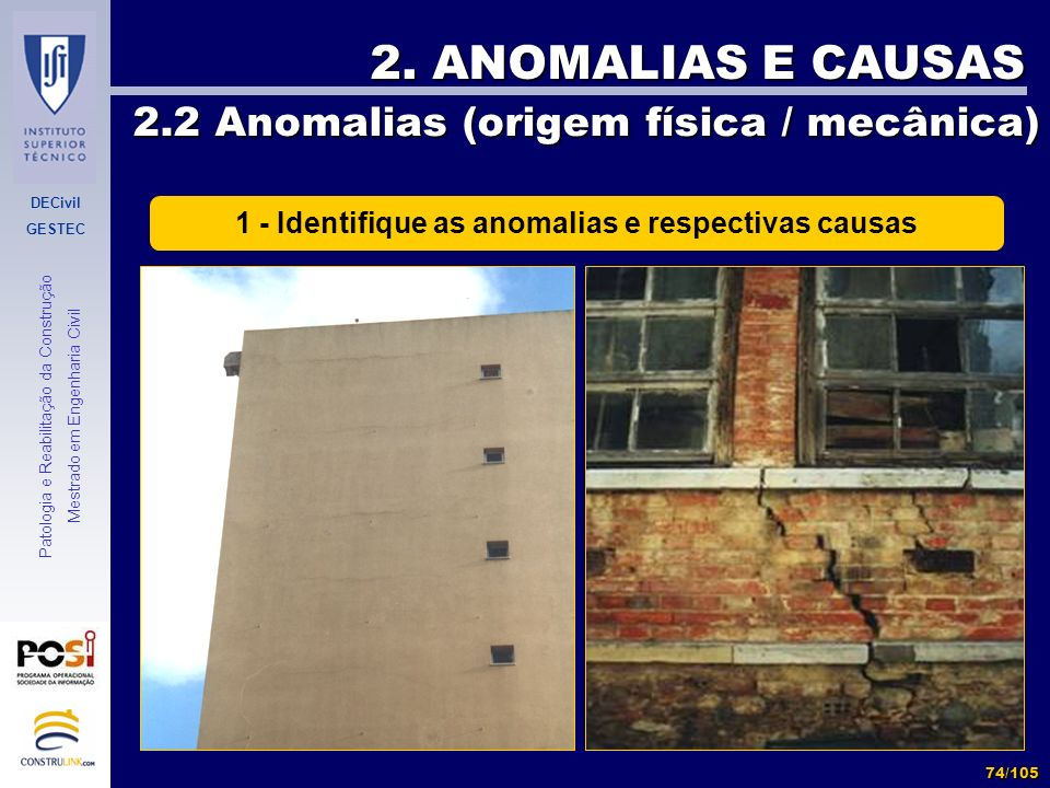 1 - Identifique as anomalias e respectivas causas