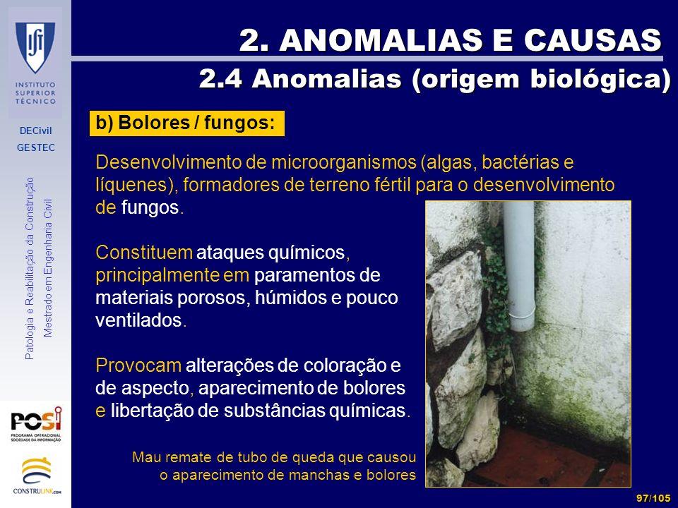2. ANOMALIAS E CAUSAS 2.4 Anomalias (origem biológica)