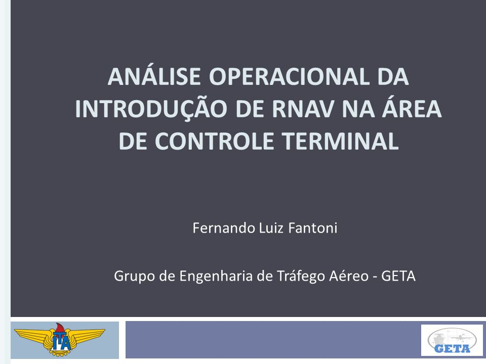 ANÁLISE OPERACIONAL DA INTRODUÇÃO DE RNAV NA ÁREA DE CONTROLE TERMINAL
