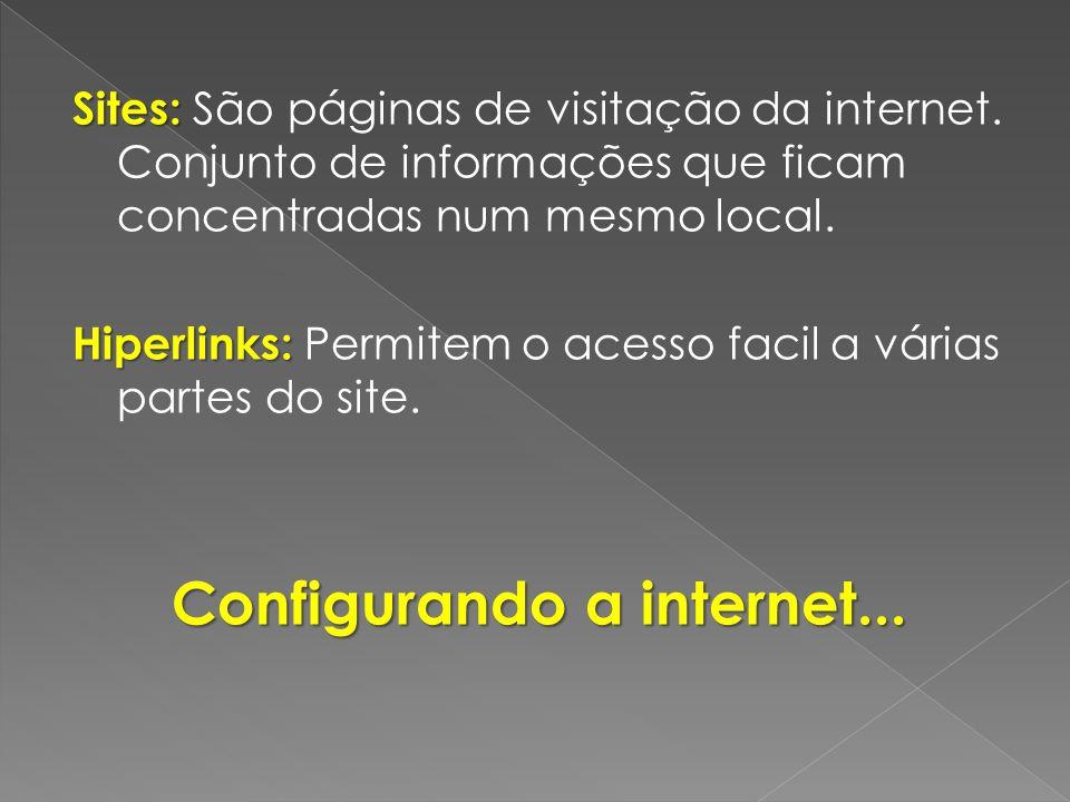 Configurando a internet...