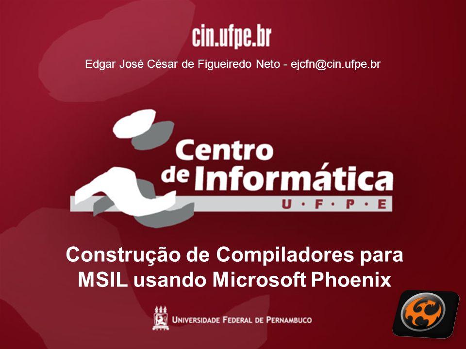 Construção de Compiladores para MSIL usando Microsoft Phoenix