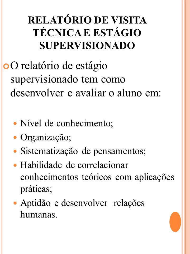 RELATÓRIO DE VISITA TÉCNICA E ESTÁGIO SUPERVISIONADO