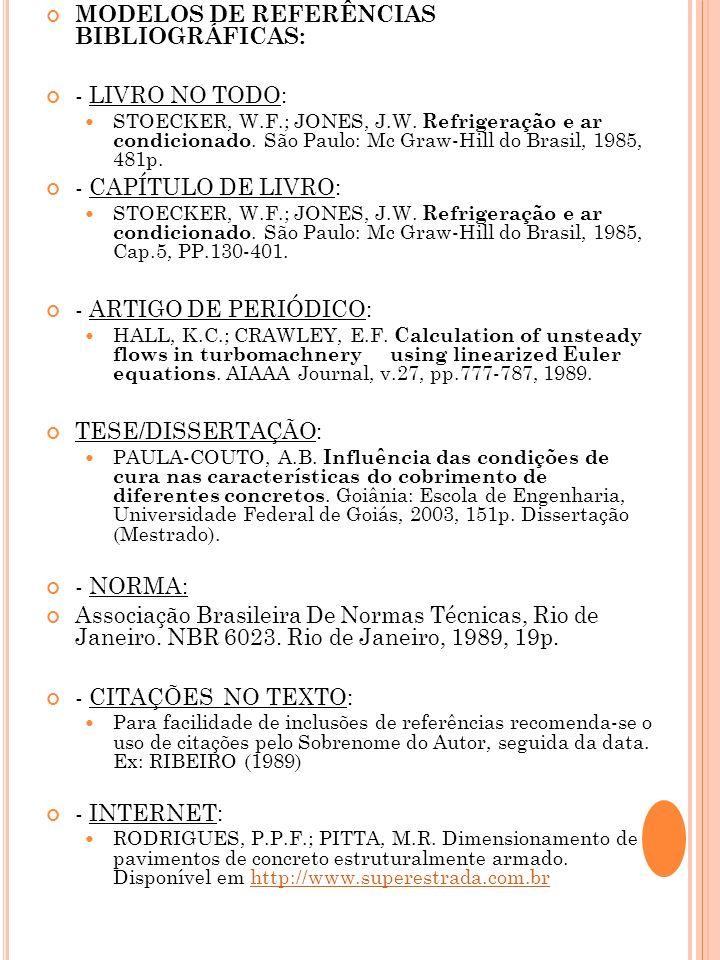 MODELOS DE REFERÊNCIAS BIBLIOGRÁFICAS: