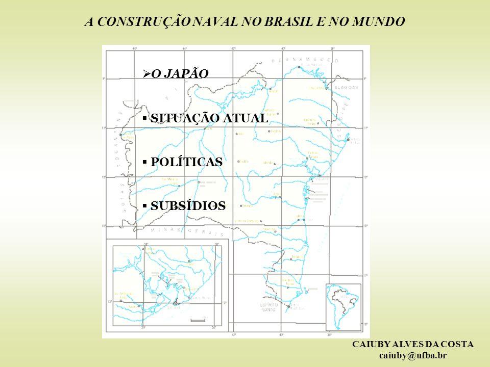 A CONSTRUÇÃO NAVAL NO BRASIL E NO MUNDO