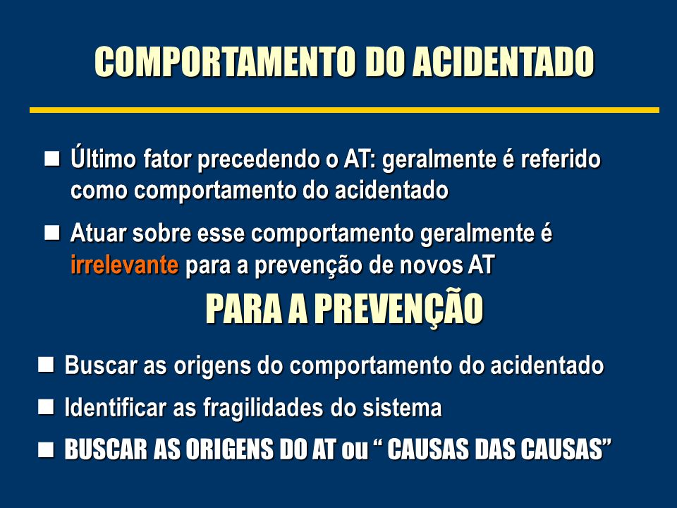 COMPORTAMENTO DO ACIDENTADO