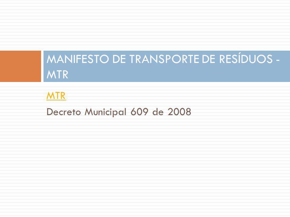 MANIFESTO DE TRANSPORTE DE RESÍDUOS - MTR