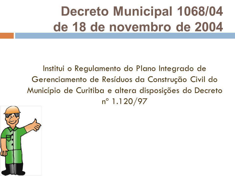 Decreto Municipal 1068/04 de 18 de novembro de 2004
