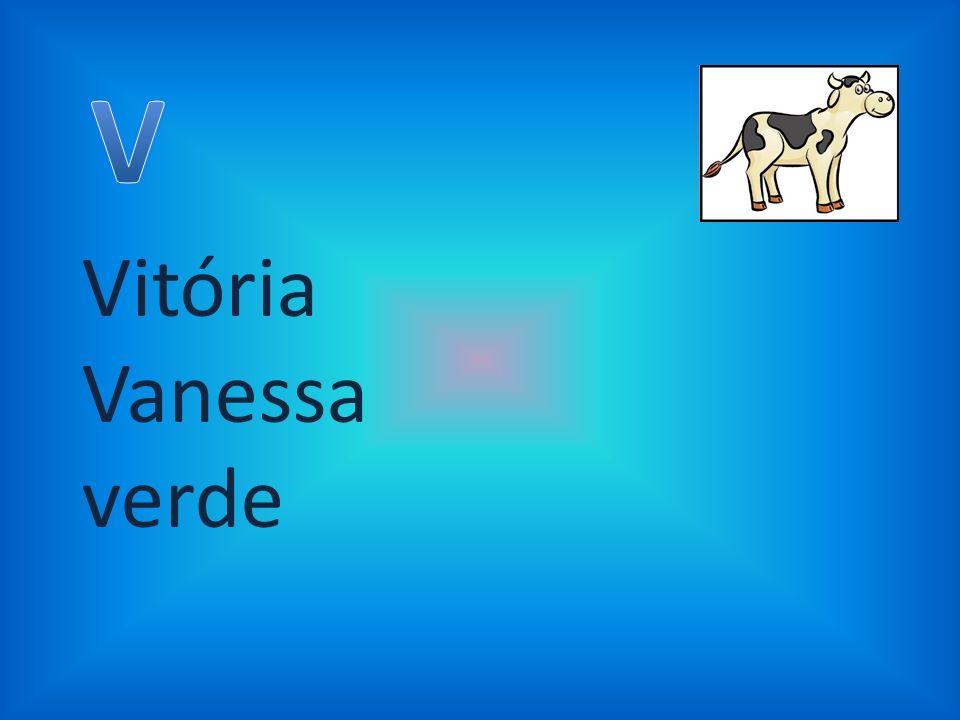 V Vitória Vanessa verde