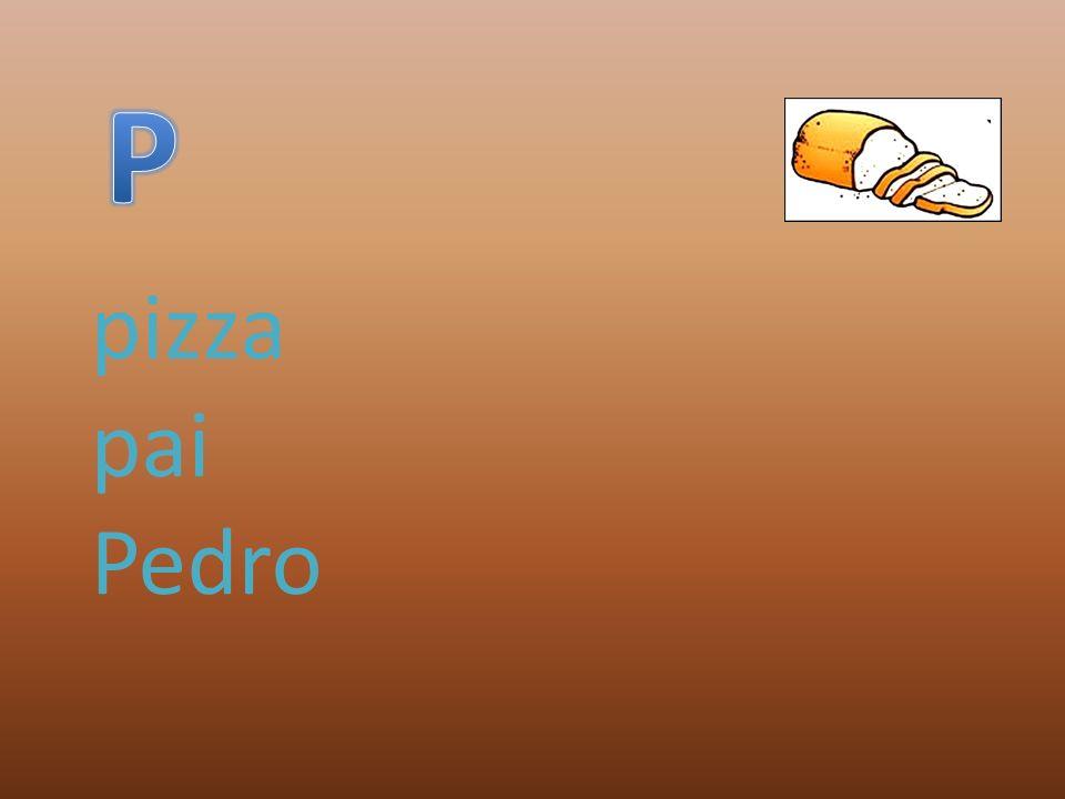 P pizza pai Pedro