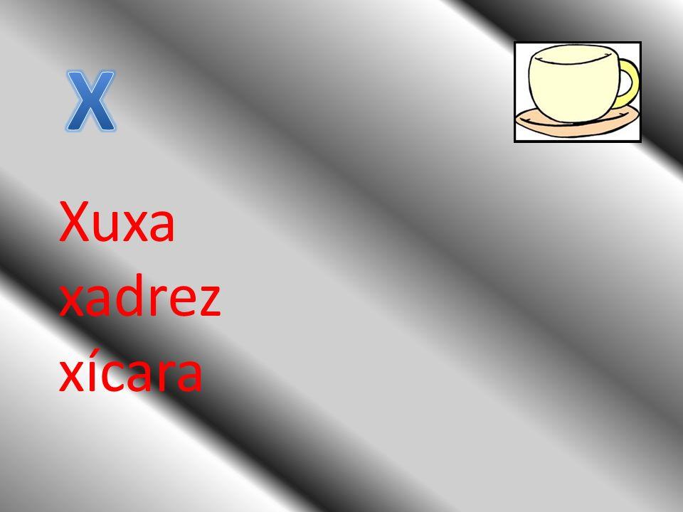 X Xuxa xadrez xícara