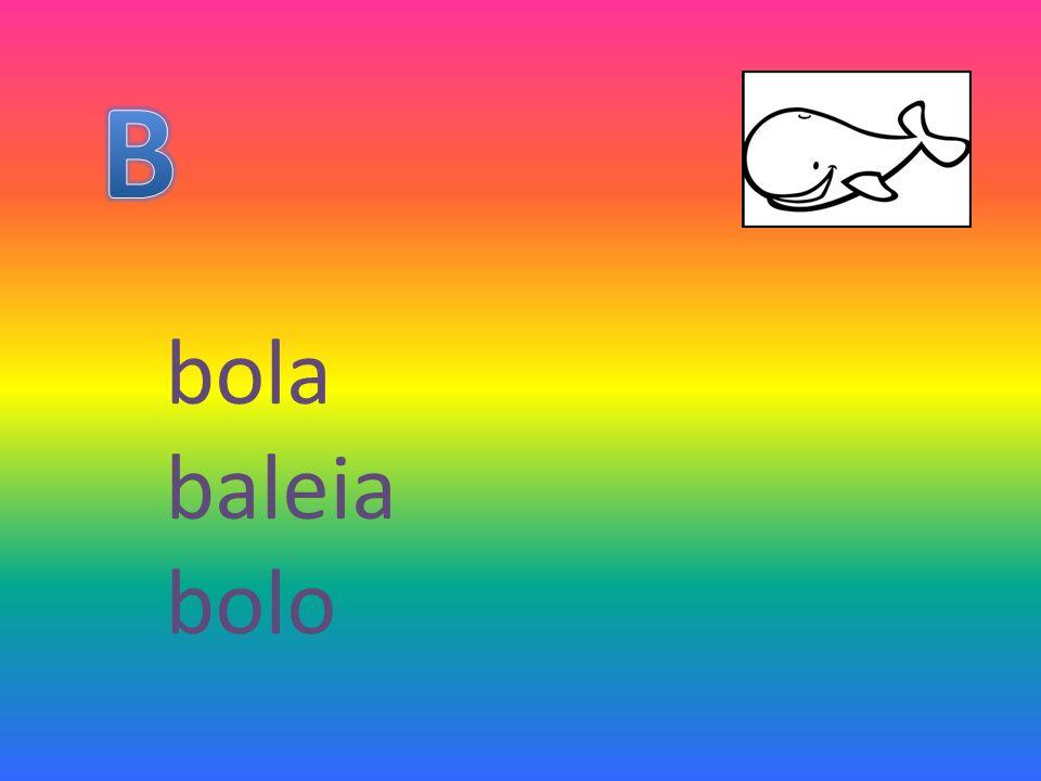 B bola baleia bolo