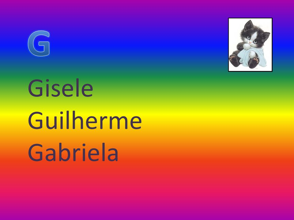 Gisele Guilherme Gabriela