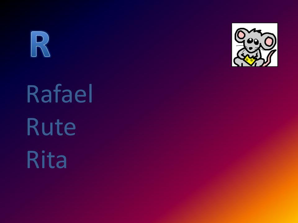 R Rafael Rute Rita